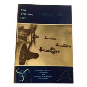 The Stirling File - An Air Britain Publication by Bruce Gomersall