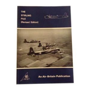 The Stirling File Revised Edition - An Air Britain Publication by Bruce Gomersall book
