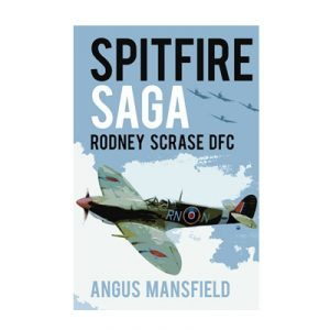 Spitfire Saga by Angus Mansfield Paperback edition with new Foreward